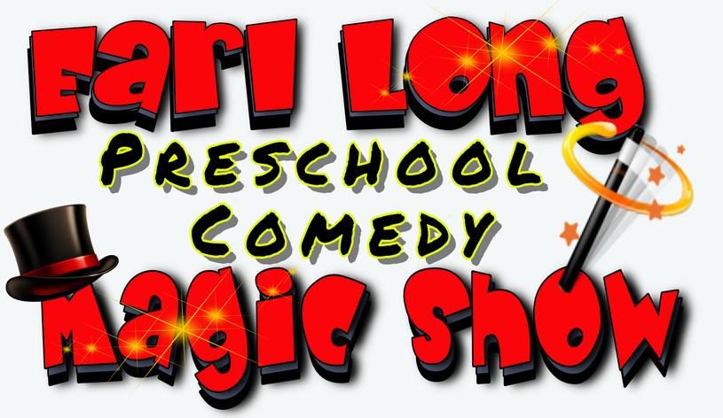 Earl Long's Preschool Comedy Magic Show